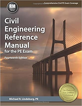 Civil Engineering Reference Manual for the PE Exam, 14th Ed