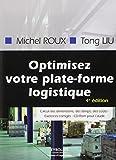 Optimisez votre plate-forme logistique : Exercices corrigés (1Cédérom)