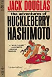 The Adventures of Huckleberry Hashimoto
