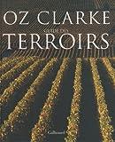 echange, troc Oz Clarke - Guide des terroirs