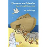 Disasters and Miracles: How it Was Thenby Sally Angell