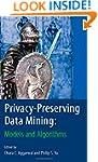 Privacy-Preserving Data Mining: Model...