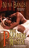 The Pleasure Master (0505524457) by Bangs, Nina