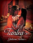The Art of Tantra: The Ancient Secret...