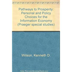 Pathways to Prosperity: Personal and Policy Choices for the Information Economy