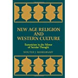 New Age Religion and Western Culture: Esotericism in the Mirror of Secular Thought (Suny Series, Western Esoteric Traditions)par Wouter J. Hanegraaf