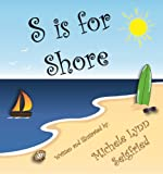 S is for Shore (Childrens Vacation Series Book 1)
