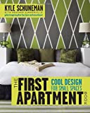 The First Apartment Book: Cool Design for Small Spaces