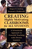 img - for Creating Highly Motivating Classrooms for All Students: A Schoolwide Approach to Powerful Teaching with Diverse Learners by Ginsberg Margery B. Wlodkowski Raymond J. (2000-06-01) Hardcover book / textbook / text book