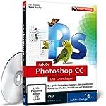 Adobe Photoshop CC - Die Grundlagen -...