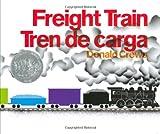 Freight Train/Tren de carga (Spanish Edition) (0060562021) by Crews, Donald