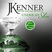 Under My Skin: Stark International, Book 3 | J. Kenner