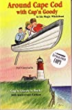img - for Around Cape Cod With Cap'N Goody book / textbook / text book