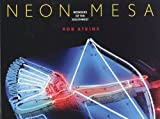 Neon Mesa: Wonders of the Southwest