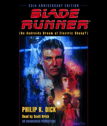 Blade Runner: Based on the novel Do Androids Dream of Electric Sheep: Official Movie Tie-In
