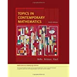 Topics in Contemporary Mathematics, Enhanced Edition (Available 2010 Titles Enhanced Web Assign) 9th (ninth) Edition...