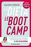 La dieta LeBootCamp (Italian Edition)