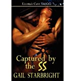 img - for [ Captured by the SS [ CAPTURED BY THE SS ] By Starbright, Gail ( Author )Oct-18-2011 Paperback by Starbright, Gail ( Author ) Oct-2011 Paperback ] book / textbook / text book