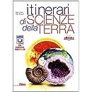Itinerari di scienze della terra. Con e-book. Con espansione online. Per i Licei