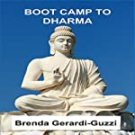 Boot Camp to Dharma | Brenda Gerardi-Guzzi
