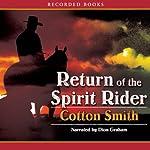 Return of the Spirit Rider | Cotton Smith