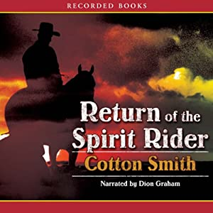 Return of the Spirit Rider | [Cotton Smith]