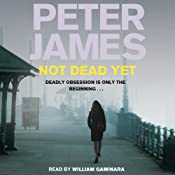 Not Dead Yet | Peter James