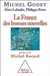 La  France des bonnes nouvelles