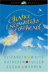 """Cover of """"Chance Encounters of the Heart:..."""