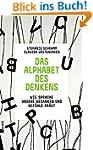 Das Alphabet des Denkens: Wie Sprache...