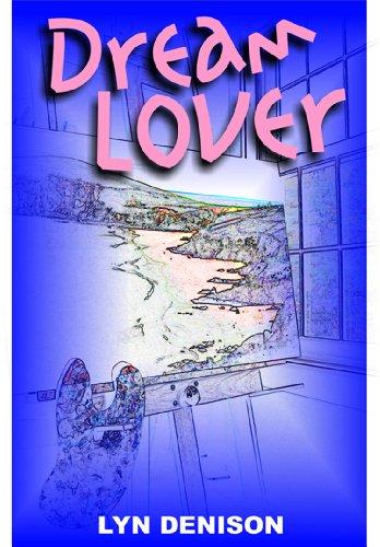 Lyn Denison - Dream Lover (English Edition)