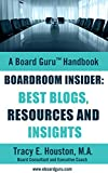 img - for Boardroom Insider: Best Blogs, Resources and Insights (Board Guru Handbook Book 6) book / textbook / text book
