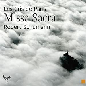 Schumann / Missa Sacra (Jourdain)