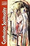 Carthusian Spirituality: The Writings of Hugh of Balma and Guigo de Ponte (Classics of Western Spirituality)