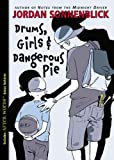 Drums, Girls, And Dangerous Pie (Turtleback School & Library Binding Edition) (1417759461) by Sonnenblick, Jordan