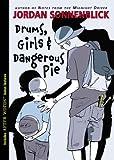 Drums, Girls, And Dangerous Pie (Turtleback School & Library Binding Edition) (1417759461) by Sonnenblick, Jordan