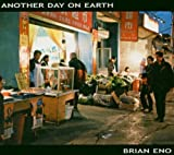 Another Day on Earth by Eno, Brian (2005-06-14)