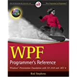 Windows Presentation Foundation with C# 2010 and .NET 4 (Wrox Programmer to Programmer)