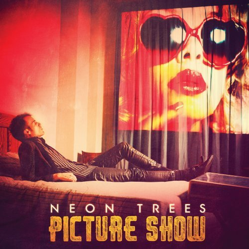 Neon Trees - Picture Show (Deluxe Edition) - Zortam Music