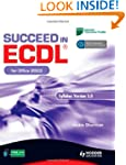 Succeed in ECDL for Office 2003: Syll...