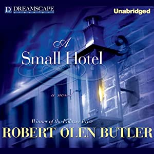 A Small Hotel | [Robert Olen Butler]