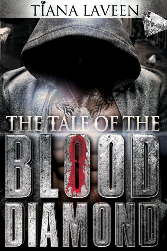 Book: The Tale of the Blood Diamond by Tiana Laveen