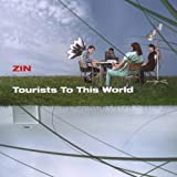 "Tourists to This Worldvon ""Zin"""