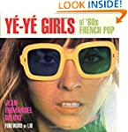 Ye-Ye Girls of '60s French Pop: Girls...