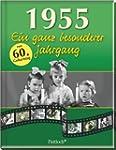 1955: Ein ganz besonderer Jahrgang