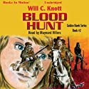 Blood Hunt: Golden Hawk, Book 2 (       UNABRIDGED) by Will C. Knott Narrated by Maynard Villers