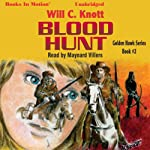 Blood Hunt: Golden Hawk, Book 2 | Will C. Knott