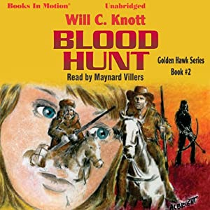 Blood Hunt: Golden Hawk, Book 2 | [Will C. Knott]