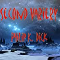 Second Variety Audiobook by Philip K. Dick Narrated by Mike Vendetti