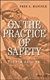 img - for On the Practice of Safety book / textbook / text book